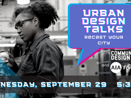 Urban Design Talk: Recast Your City