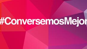 ¿Cómo nació #ConversemosMejor?