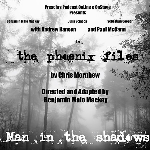 The Phoenix Files: Man in the Shadows