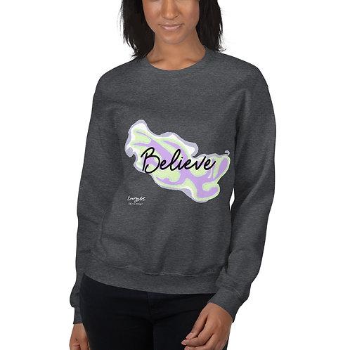 Believe Unisex Sweatshirt