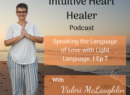 🎤🎤Speaking the Language of Love with Light Language. / Ep 7