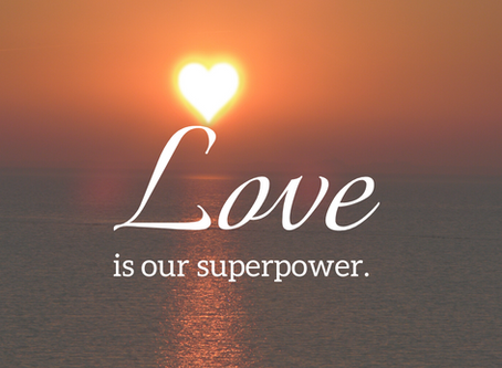 Love is our Superpower