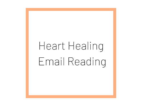 Heart Healing Email Reading