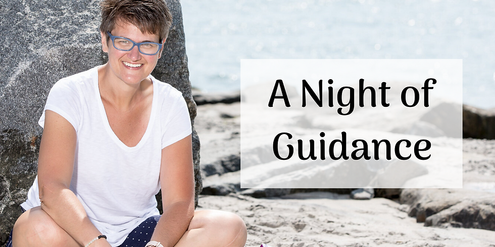 A Night of Guidance