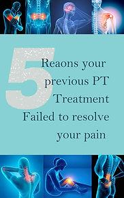5 Reaons your past PT Treatment Failed..