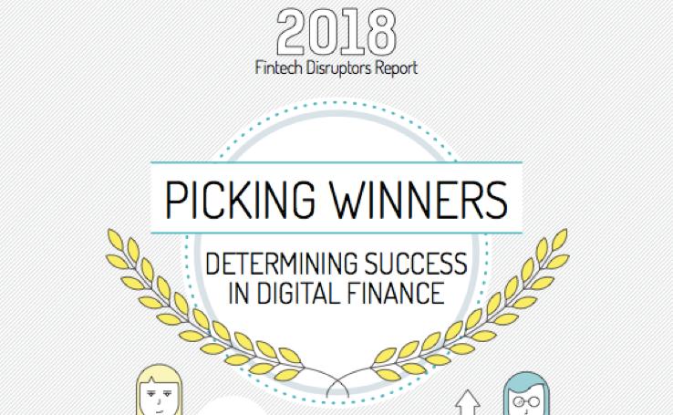 2018 Fintech Disruptors Report