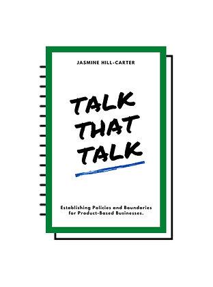 Talk That Talk - Product Based