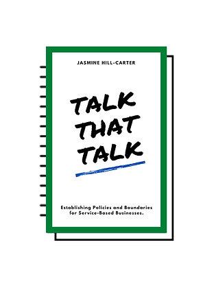 Talk That Talk - Service Based