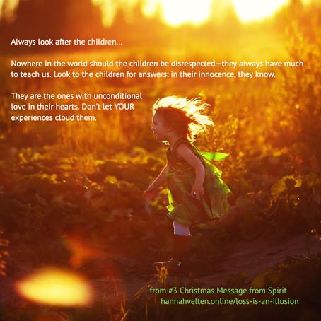 Spirit Message #5: Always Look After The Children