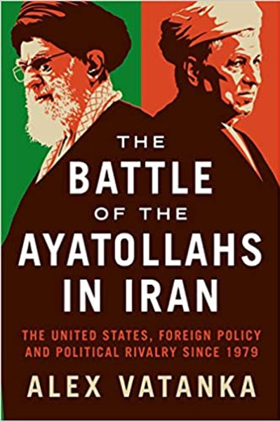 The Battle of the Ayatollahs in Iran