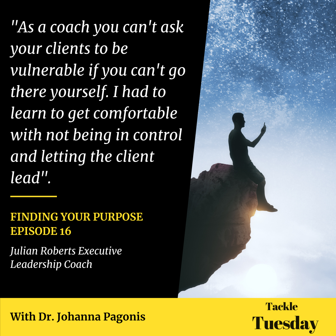 Finding Your Purpose, Tackle Tuesday