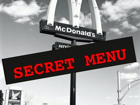 Shhh! Did you know McDonald's has a secret menu?