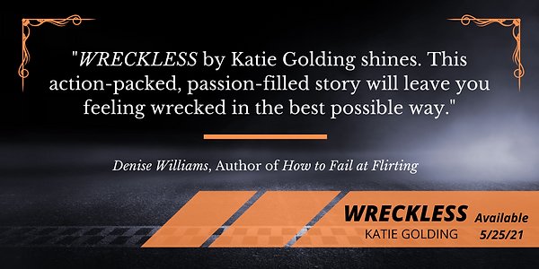 Denise Williams blurb for Wreckless (2).