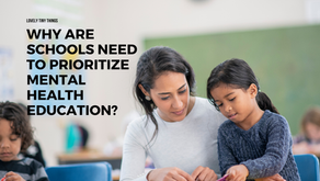 Why Are Schools Need To Prioritize Mental Health Education?