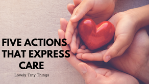 Five Actions That Express Care