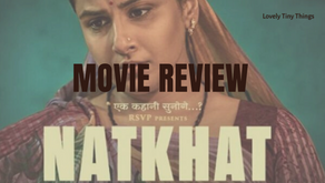 Natkhat Movie Review: A Short Film with Big Answers