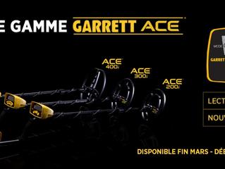 LA NOUVELLE GAMME DE DÉTECTEURS GARRETT ACE