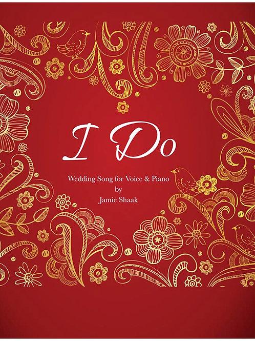 I Do (Voice & Piano)