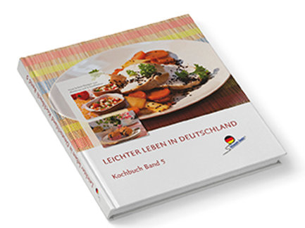 Leichter leben in Deutschland Kochbuch Band 5