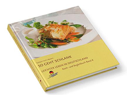 """Koch- und Begleitbuch """"So geht schlank"""""""