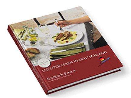 Leichter leben in Deutschland Kochbuch Band 4