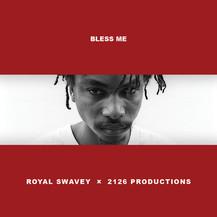Royal Swavey - Bless Me (Cover Art).jpg