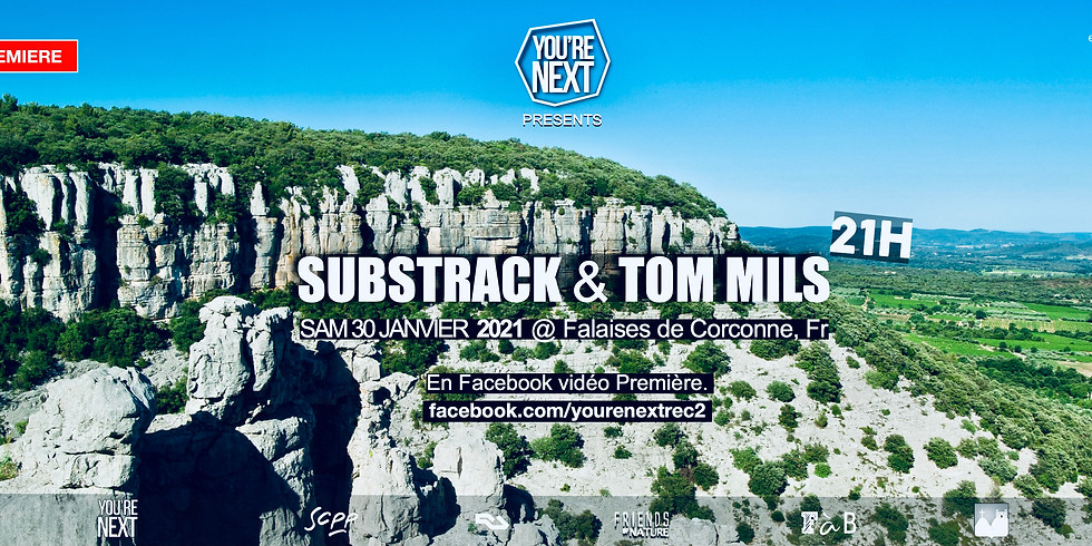 Substrack & Tom Mils at Falaises de Corconne - Livestream set 21h !