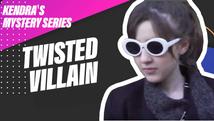 Twisted Villian