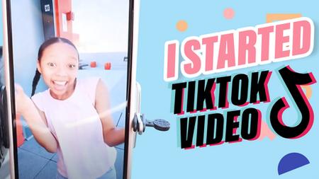 I Started TikTok