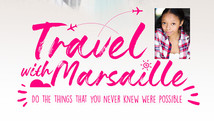 Travel with Marsaille