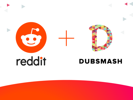 Reddit acquires Dubsmash and enters the short video market