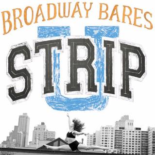 Broadway Bares: StripU 2017