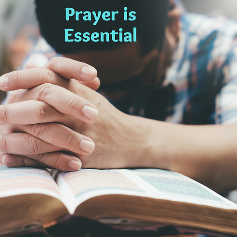 Prayer is Essential.png