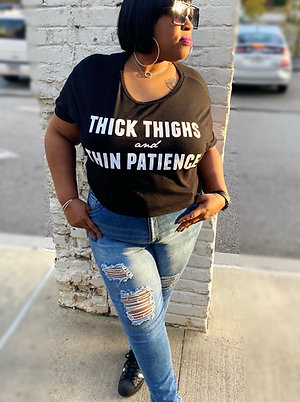 Thick Thighs & Thin Patience Crop Tee