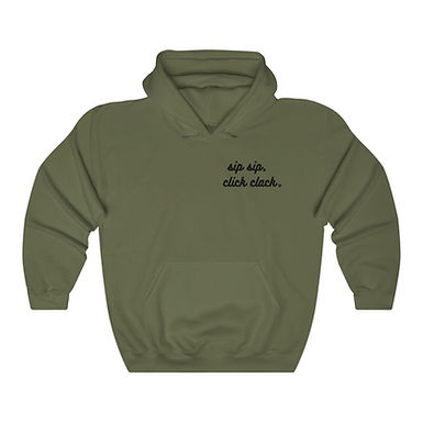 sip sip, click clack -  Hooded Sweatshirt