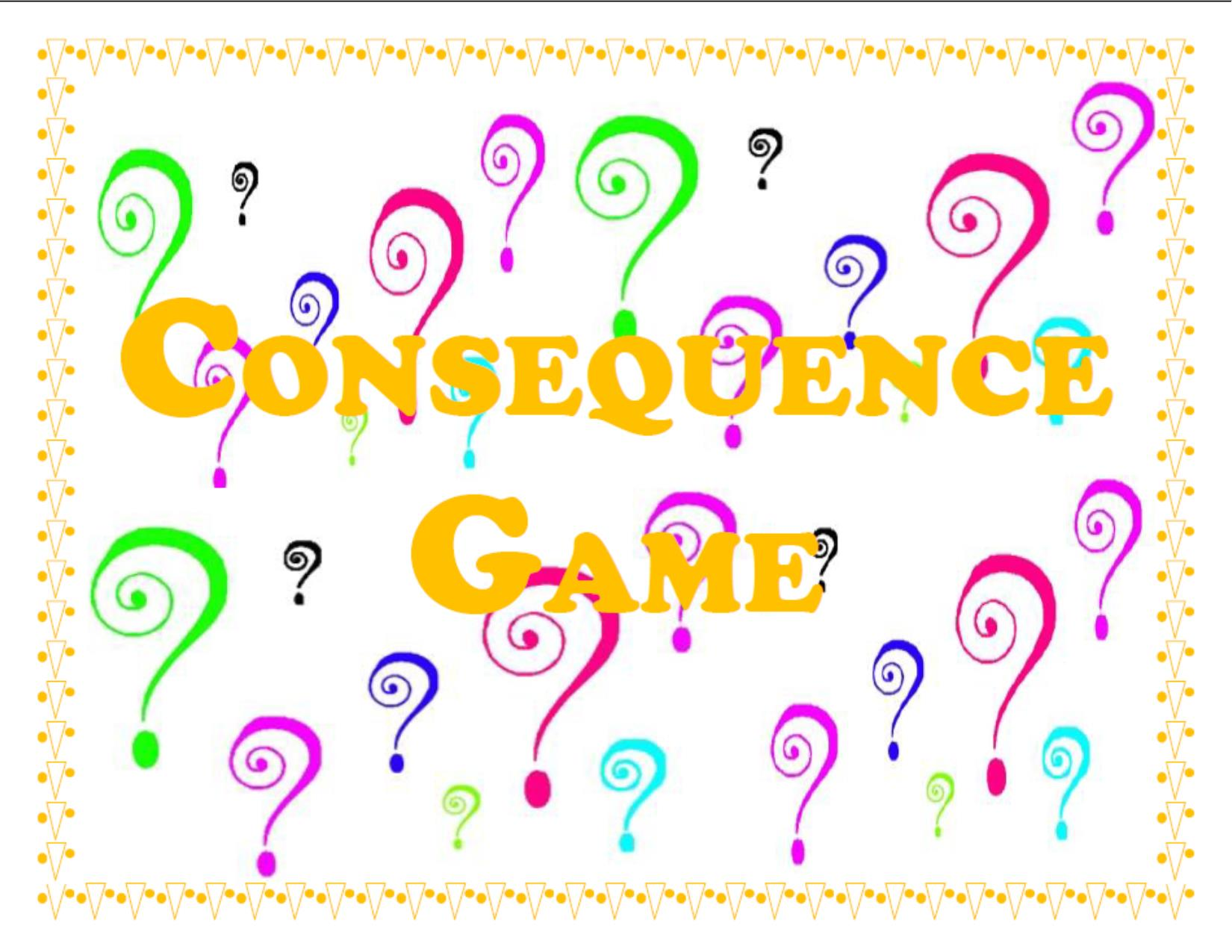 Consequence Game