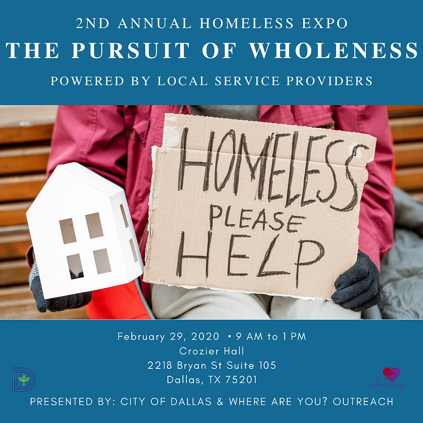 THE PURSUIT of WHOLENESS-HOMELESS EXPO by PROVIDERS