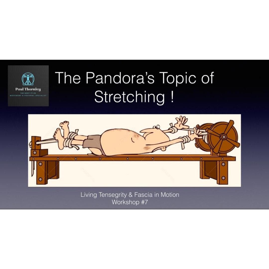 Pandora's Topic of Stretching