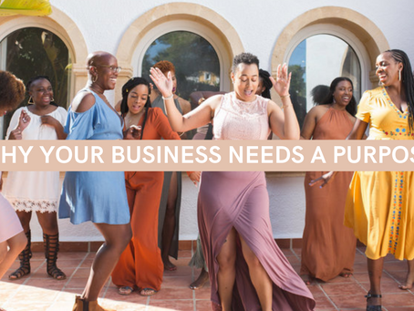 Why Your Business Needs a Purpose