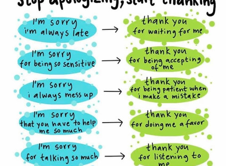 Stop apologising and start thanking