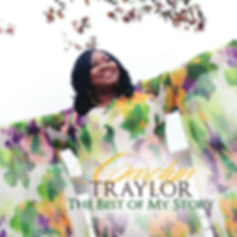 Carolyn Traylor The Best Of My Story