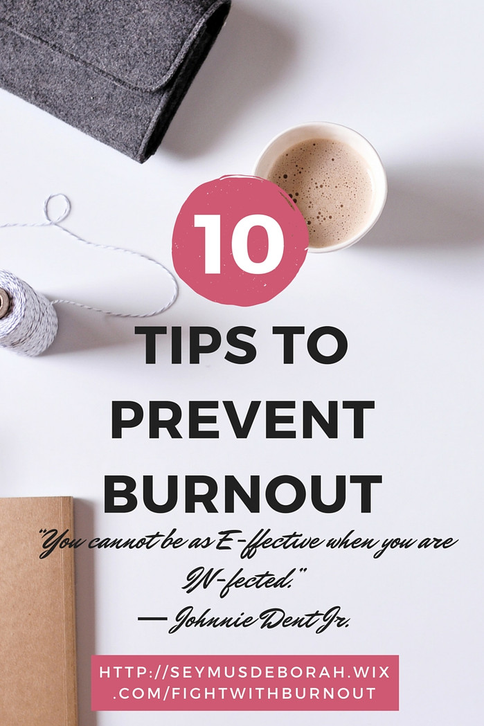 10 tips to avoid burnout.