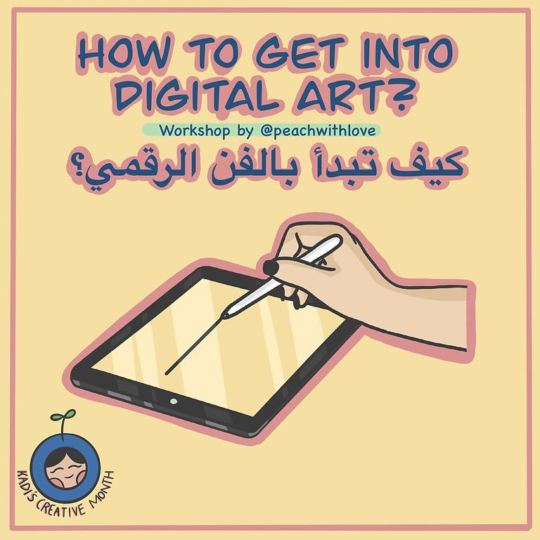 How To Get Into Digital Art Workshop