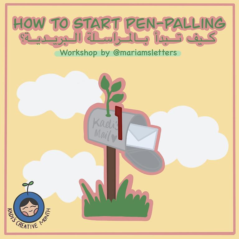 How To Start Pen-Palling Workshop