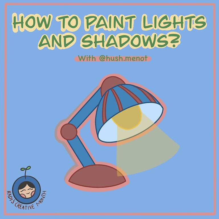 How To Paint Lights and Shadows?