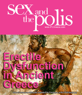 Sex and the Polis - Erectile Dysfunction In Ancient Greece