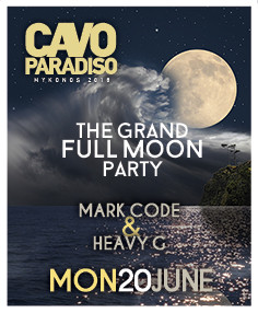 Full Moon Party Tonight at Cavo Paradiso, Mykonos