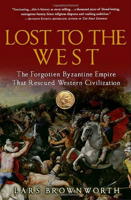 Book Recommendation: Lost to the West by Lars Brownworth
