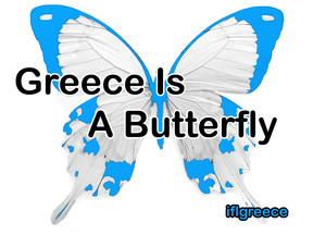 Greece Is A Butterfly!  Could The Economic Crisis Be The Best Thing That Has Happened To Greece?
