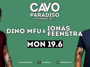 Dino MFU & Ionas Feenstra @ Cavo Paradiso